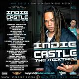 Indie Castle Vol. 3 Hosted By The One & Only Paul Ma$$on