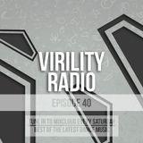 Virility Radio #40