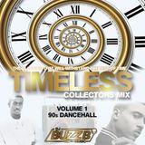 TIMELESS (VOL 1) by @DJBUZZB_SWC (90s DANCEHALL)