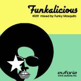FUNKALICIOUS 039 - Funky Mosquito
