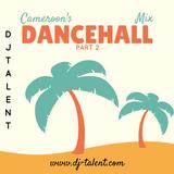 Cameroon's Dancehall Mix Part 2 by DJ Talent