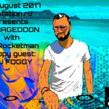 Armageddon c DJ Rocketman 27.08.2017 [Happy Bithday Guest Zone : Dj Foggy