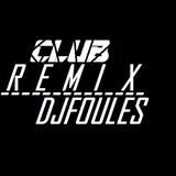 CLUB RE*REMIX* - DJFOULES