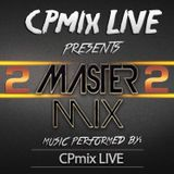 Master mix F2 by CPmix LIVE.....Buon Ascolto.....Have Fun.....