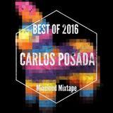 Carlos Posada......Best of 2016