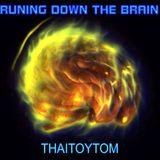2015 06 03 Runing Down the Brain promo / Thaitoytom