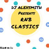DJ AlexSmith Presents RNB Classics I
