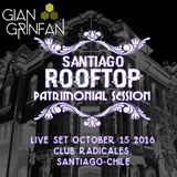 Live Set- Santiago ROOFTOP Patrimonial Session - October 15 2016