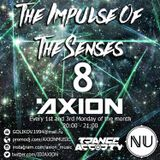 AXION — The Impulse Of The Senses #8 (21.11.2016)