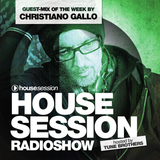 Housesession Radioshow #1029 feat. Christiano Gallo (01.09.2017)
