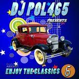 DJ POL465 - Megamix Enjoy The Classic Vol 6 (Section The Party 2)