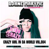 DJane Maryme - Crazy Girl In Da World Vol.004