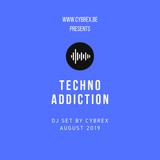 CYBREX - Techno Addiction (Dj Set August 2019)