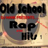 DJ Hank Old School Rap Mix Vol 1