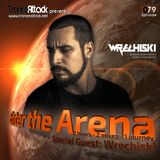 Enter The Arena 079: D-Vine Inc. & Wrechiski