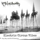 Electric Circus Vibes