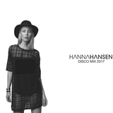 HANNA HANSEN - DISCO MIX 2017