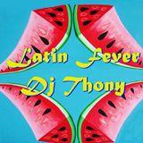 SetMix Latin Fever Dj Thony