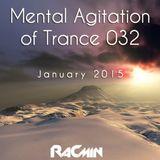 Mental Agitation of Trance 032 January 2015