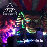 "heavyT_""A Quiet Night In""_GodSaysNo_Blaze_2019"