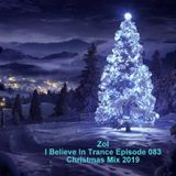 Zol - I Believe In Trance Episode 083 Christmas Mix 2019
