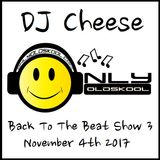 DJ Cheese Back To The Beat Show 3 / Hip Hop Show / Onlyoldskool Radio
