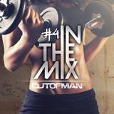 DJ Tofman - Workout Session Mix [In The Mix #4]
