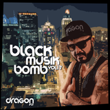 Dj Dragonfly - Black Music Bomb Vol. 17