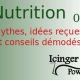 3 Idées reçues, mythes et conseils démodés sur la nutrition - 07