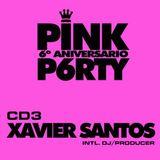 Xavier Santos - XSessive #004 (Pink Party Edition)