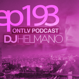 ONTLV PODCAST - Trance From Tel-Aviv - Episode 193 - Mixed By DJ Helmano