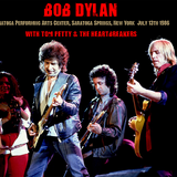 Bob Dylan and Tom Petty & The Heartbreakers 1986-7-13 Saratoga Springs, NY