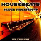 HOUSEBEATS - Deeper Underground