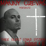 Manny Cuevas Aka DJ M - TRAXXX Presentz Thee Silent Sound System Podcast # 80 - October 7th 2016