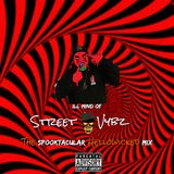Ill Mind Of StreetVybz Volume Two - The Spooktacular Hellowicked Mix