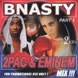 "2Pac & Eminem ""Dj Bnasty Classics"""
