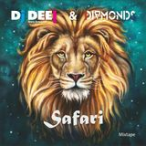 Dj Dee & Diamonds - Safari