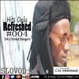 HitsOnlyRefreshed #004(SA's Street Bangers)