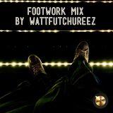 Ftwrk / Footwork