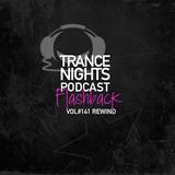 Trance Nights Podcast Volume #141