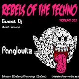 Rebels Of The Techno | Podcast #012 | Panglowitz