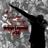 #34 Urban Legend