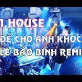Nonstop - Việt Mix - Người Phản Bội Remix - Lê Bảo Bình ft. DJ.V.A