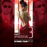 Aphrodisiac Pt. 3 Hosted by Slim of 112