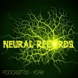 Neural Records Podcast 00 - Yorx