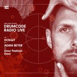 DCR469 – Drumcode Radio Live - Adam Beyer live from Dour Festival, Dour