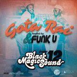 Black Magic Sound  / Gota Rai & FunkU dj's