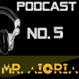 Mr Aioria Dj - Podcast No. 5