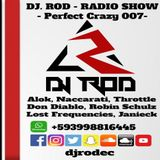 Dj. Rod Ecuador - Perfect Crazy (Dj Set) 007