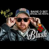 DJ Marcos Russo @ Blush House PROMO Set